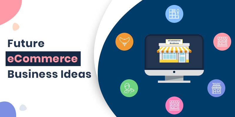 Trending eCommerce App Startup Ideas