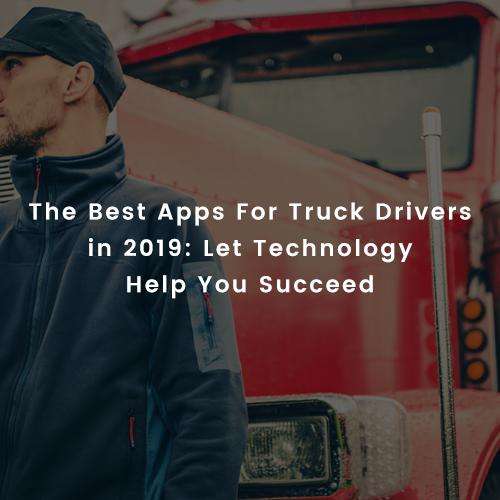 7-Best-Apps-For-Truckers-in-2019