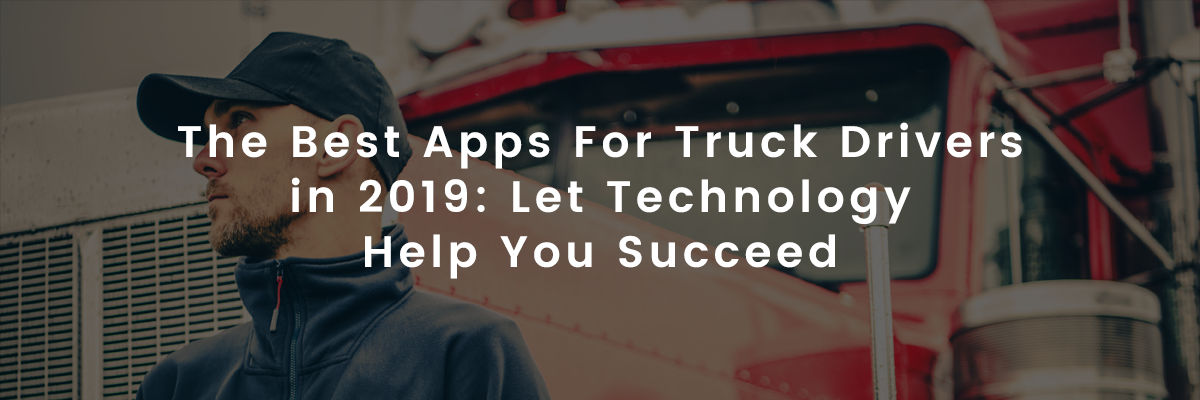 Best Apps for Truckers