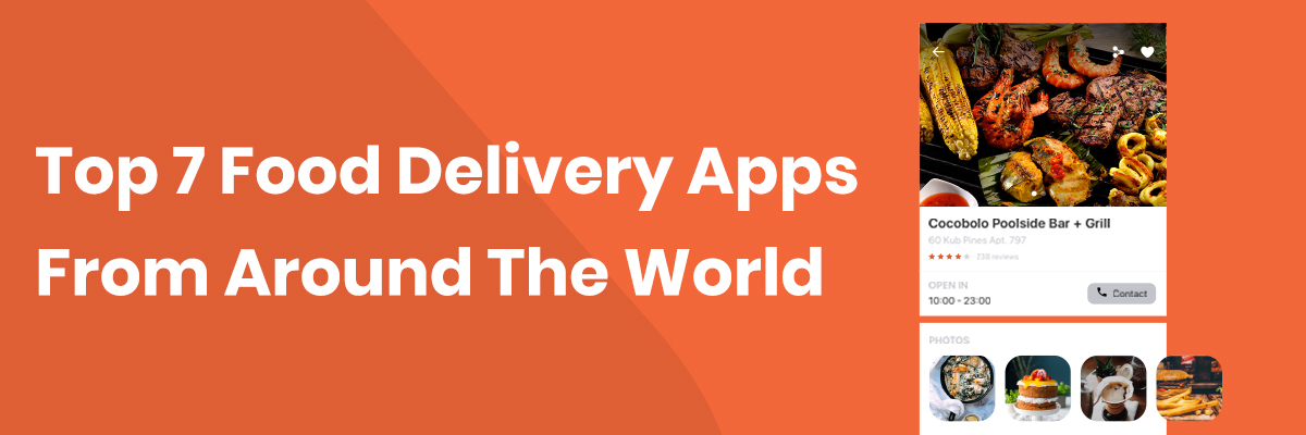 🍕 7 Best Food Delivery Apps From Around The World 🍔