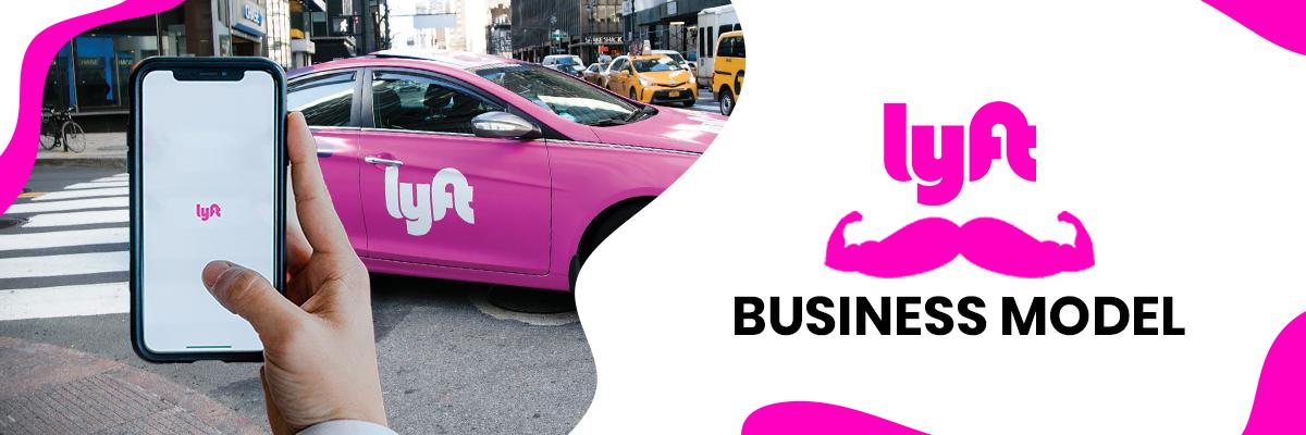 Lyft Business Model