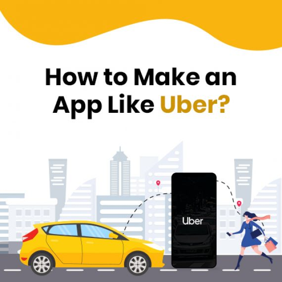 Make an App Like Uber Clone