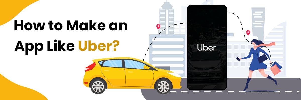 Make an App like Uber