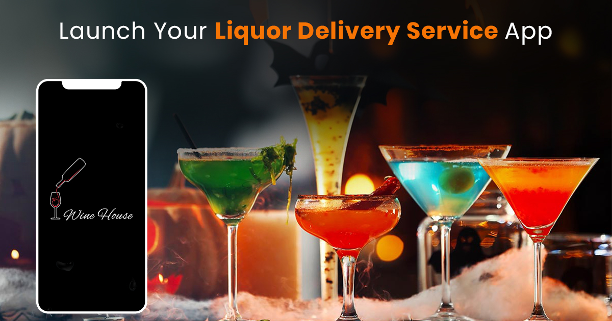 How To Make Liquor Delivery App