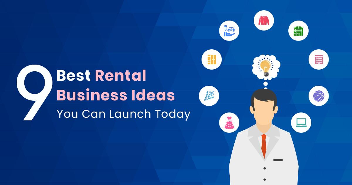 9 best rental business ideas