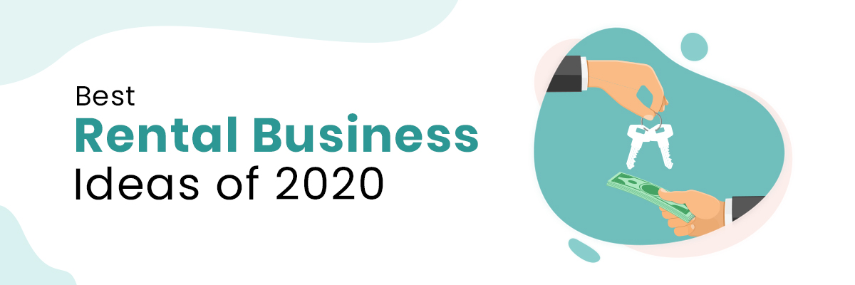 top rental business idea of 2020