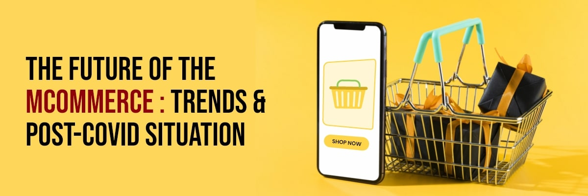 Future of the mCommerce & trends