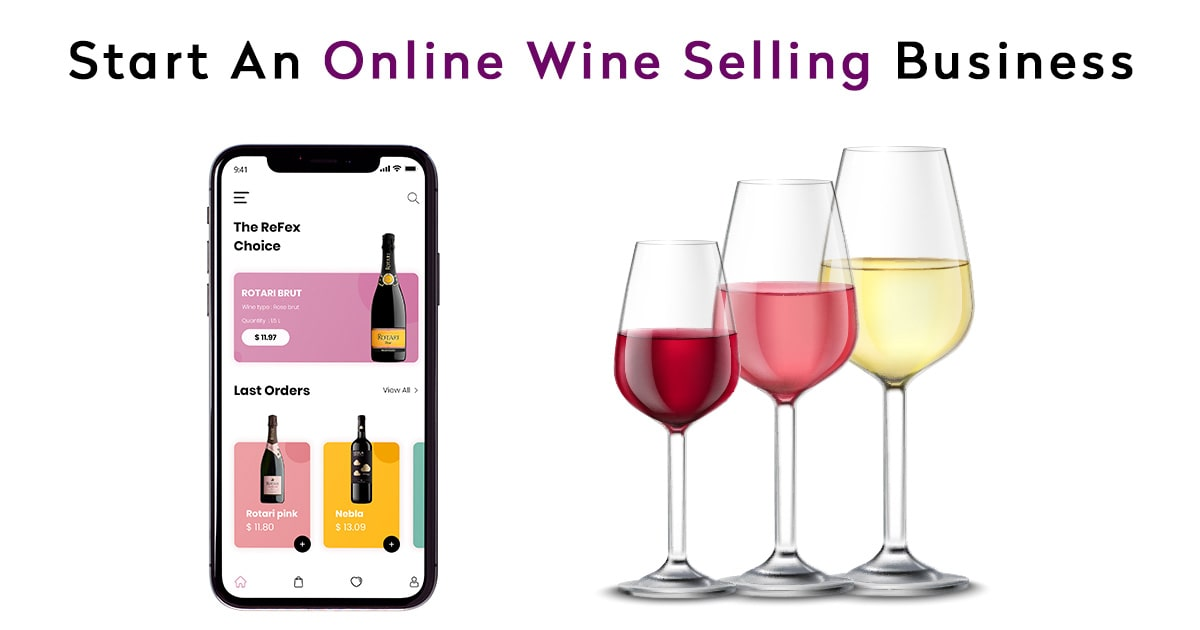 Online Wine Selling Business