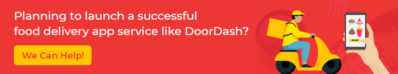 Planning to launch food delivery app service like DoorDash